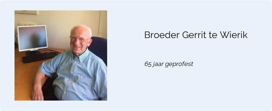 Broeder Gerrit te Wierik